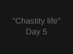 Tease And Denial 'Chastity Life' Series. Day 5