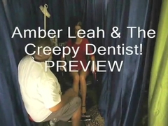Amber Leah & The Creepy Dentist! Preview