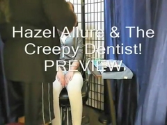 Hazel Allure & The Creepy Dentist! Preview
